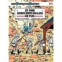 Les Tuniques Bleues - Tome 3 - ET POUR 1500 DOLLARS EN PLUS