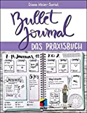 Bullet Journal: Das Praxisbuch (mitp Business) - Diana Meier-Soriat