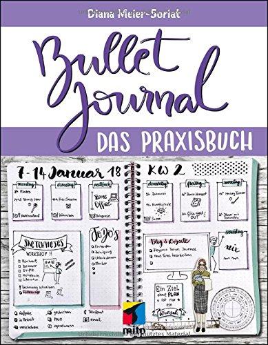 Buchseite und Rezensionen zu 'Bullet Journal: Das Praxisbuch (mitp Business)' von Diana Meier-Soriat
