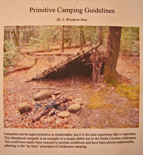 Primitive Camping Guidelines (English Edition) -