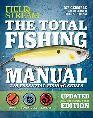 the-total-fishing-manual-revised-edition-321-essential-fishing-skills-field-stream