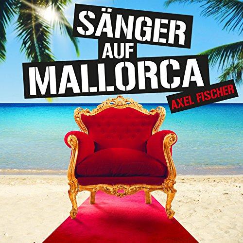 Sänger auf Mallorca