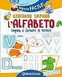 eBook Gratis da Scaricare Giocando imparo l alfabeto Imparo a scrivere le lettere (PDF,EPUB,MOBI) Online Italiano