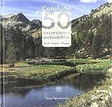 Cataluña. 50 excursiones inolvidables (Iris)