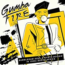 Gumba Fire: Bubblegum Soul & Synth Boogie In 1980s South Africa [VINYL]