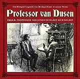 Professor van Dusen: Professor van Dusen schlägt sich selbst