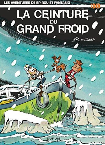 Spirou et Fantasio, tome 30 : La Ceinture du grand froid