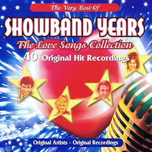 Showband Years - The Love Song...