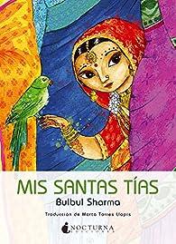 Mis Santas Tias par Bulbul Sharma