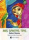Mis Santas Tias par Sharma