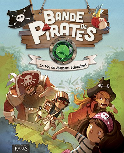 le-vol-du-diamant-etincelant-bande-de-pirates