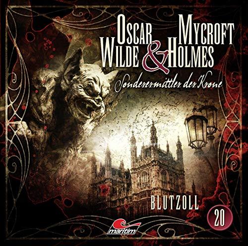 Oscar Wilde & Mycroft Holmes - Folge 20: Blutzoll.