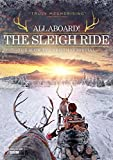 All Aboard! The Sleigh Ride (Slow TV) [DVD]