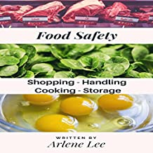 Food Safety Tips: Shopping - Handling - Cooking - Storing: Kitchen Savvy Collection, Book 1