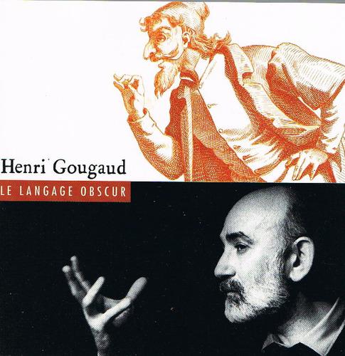 Henri Gougaud - Le langage obscur et autres contes