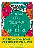 Telecharger Livres Ne crains pas que ta vie prenne fin un jour mais plutot qu elle n ait jamais commence (PDF,EPUB,MOBI) gratuits en Francaise