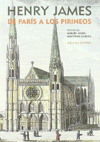 De Paris a los Pirineos / From Paris to the Pyrenees Cover Image