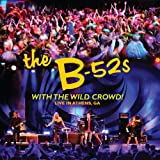 The B-52's: With The Wild Crowd! (Audio CD)