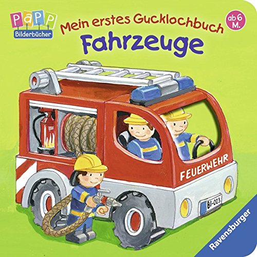 Mein erstes Gucklochbuch: Fahrzeuge