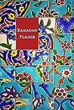 Ramadan Planer: Ramadan Kalender • Ramadan Tagebuch zum Ausfüllen und Selberschreiben • Ramadan Notizbuch