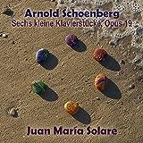 Schoenberg: Sechs Kleine Klavierstuecke, Op. 19: VI. Sehr Langsam