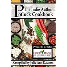 The Indie Author Potluck Cookbook (English Edition)