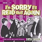 I'm Sorry I'll Read That Again - Volume 3