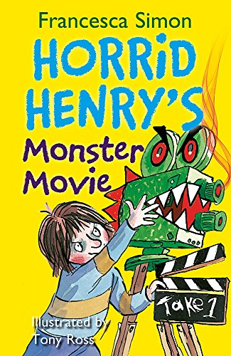 Horrid Henry's Monster Movie: Book 21 por Francesca Simon