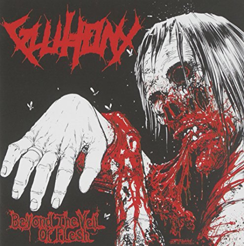 Gluttony: Beyond the Veil of Flesh (Audio CD)