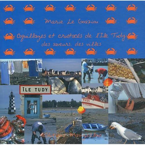 Coquillages et crustacés de l'Ile Tudy : Des saveurs, des villes