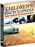 #6: Children's Encyclopedia - Scientists, Inventions And Discoveries: Familiarises Children with Important Inventions and Discoveries