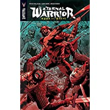 Eternal Warrior: Days of Steel by Peter Milligan (July 16,2015)