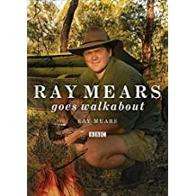 Ray Mears Goes Walkabout by Ray Mears (2008-03-20)
