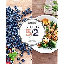 La Dieta 5/2 Más Sabrosa (PRÁCTICA ILUSTRADA)