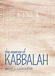 The Essence of Kabbalah (English Edition)