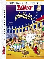 Astèrix gladiador (Catalá - A Partir De 10 Anys - Astèrix - La Gran Col·Lecció) (Catalan Edition)