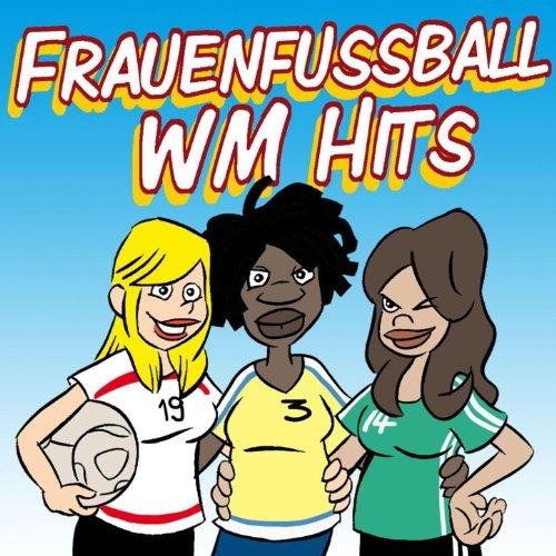 Das geht ab (Wir holen die Meisterschaft)[Frauenfussball-Mix]