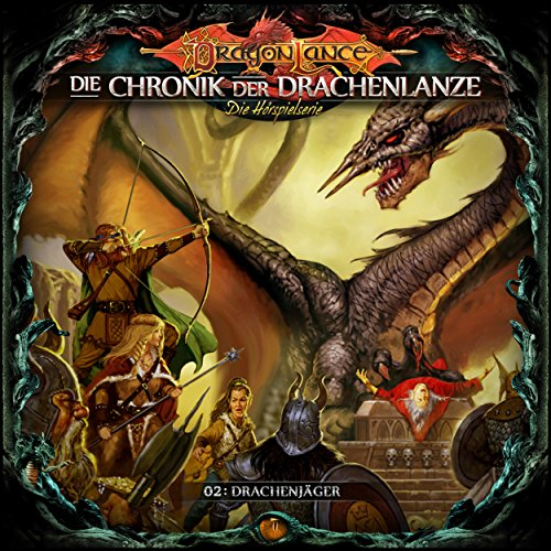 Die Chronik der Drachenlanze Folge 2: Drachenjäger