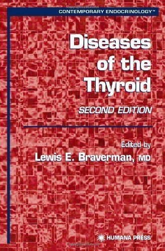 Diseases of the Thyroid (Contemporary Endocrinology) 2nd (second) 2003 edition published by Humana Press (2002) Hardcover
