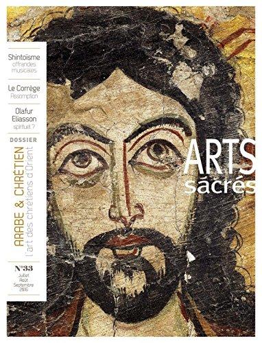 Arts Sacrés nº 33 - Juillet-Aout-Septembre 2016: Arabe et chrétien