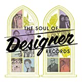 The Soul of Designer Records