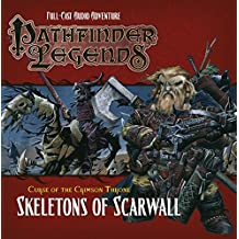 Pathfinder Legends: The Crimson Throne: Skeletons of Scarwall: Skeletons of Scarwall