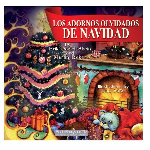 Los Adornos Olvidados de Navidad (My Storyland Friends)
