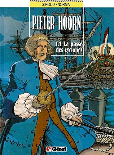 Pieter Hoorn - Tome 01 : La passe des cyclopes