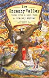 The Uncanny Valley: Tales from a Lost Town by Gregory Miller