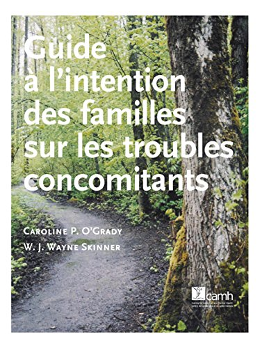 Guide à l'intention des familles sur les troubles concomitants par Caroline O'Grady
