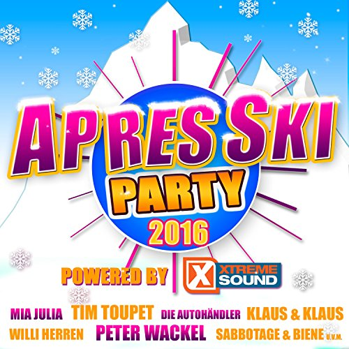 Après Ski Party 2016 powered b...