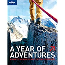 Year of Adventures (Lonely Planet a Year of Adventures)