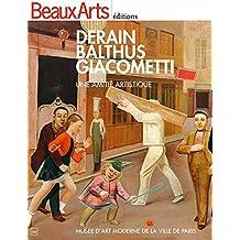Derain, Balthus, Giacometti : Une amitié artistique - Musée d'art moderne de la ville de Paris