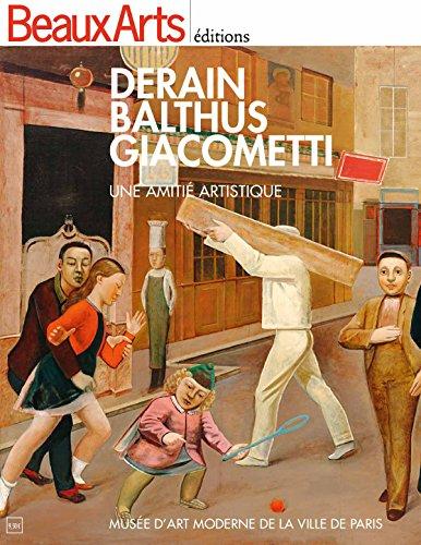 Derain, Balthus, Giacometti : Une amiti artistique - Muse d'art moderne de la ville de Paris